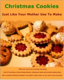 Christmas Cookies: Just Like Your Mother Use To Make - Charlotte Stevens