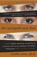 The Sociopath Next Door - Martha Stout