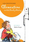 Clementine and the Family Meeting - Marla Frazee, Sara Pennypacker