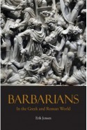 Barbarians in the Greek and Roman World - Erik Jensen