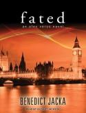 Fated - Benedict Jacka, Gildart Jackson