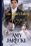The Duke's Fallen Angel - Amy Jarecki