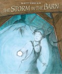 The Storm in the Barn - Matt Phelan