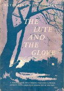The Lute and the Glove - Katherine Wigmore Eyre