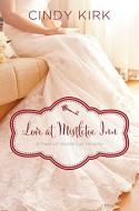 Love at Mistletoe Inn: A December Wedding Story (A Year of Weddings Novella Book 1) - Cindy Kirk