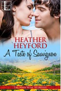 A Taste of Sauvignon (The Napa Wine Heiresses Book 3) - Heather Heyford