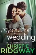 My Quickie Wedding - Christie Ridgway