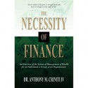 The Necessity of Finance: An Overview of the Science of Management of Wealth for an Individual, a Group, or an Organization - Anthony M. Criniti IV