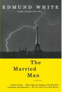 The Married Man - Edmund White