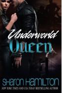 Underworld Queen - Sharon Hamilton