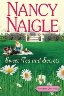 Sweet Tea and Secrets (An Adams Grove Novel) - Nancy Naigle