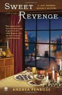 Sweet Revenge: A Lady Arianna Regency Mystery - Andrea Penrose