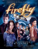 Firefly: The Official Companion Volume Two - Joss Whedon, Abbie Bernstein