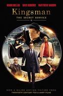 Kingsman: The Secret Service - Mark Millar, Matthew Vaughn, Dave Gibbons