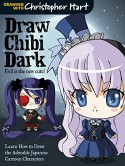 Draw Chibi Dark: Evil Is the New Cute! - Christopher Hart
