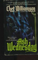 Ash Wednesday - Chet Williamson