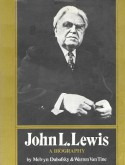 John L. Lewis: A Biography - Warren Van Tine, Melvyn Dubofsky