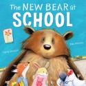 The New Bear At School - Carrie Weston, Tim Warnes