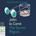 The Secret Pilgrim - John le Carré, Michael Jayston