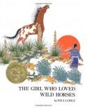The Girl Who Loved Wild Horses - Paul Goble