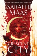 House of Earth and Blood - Sarah J. Maas