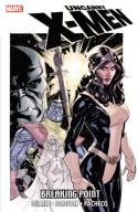 Uncanny X-Men: Breaking Point - Kieron Gillen, Carlos Pacheco, Terry Dodson