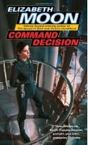 Command Decision - Elizabeth Moon