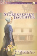 The Storekeeper's Daughter - Wanda E. Brunstetter