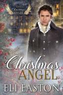 Christmas Angel - Eli Easton
