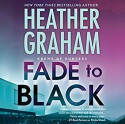 Fade to Black: Krewe of Hunters Audible Audiobook – Unabridged Heather Graham (Author), Luke Daniels (Narrator), Harlequin Audio (Publisher) - Heather Graham