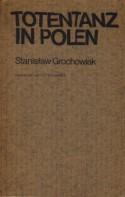 Totentanz in Polen - Stanisław Grochowiak