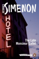 The Late Monsieur Gallet (Inspector Maigret) - Georges Simenon, Anthea Bell