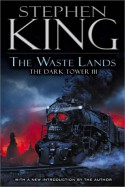 The Waste Lands - Stephen King, Ned Dameron