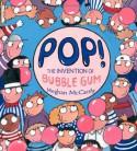 Pop! - Meghan Mccarthy