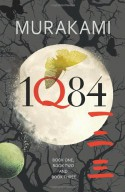 1Q84 - Haruki Murakami, Jay Rubin, Philip Gabriel