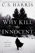 Why Kill the Innocent - C.S. Harris