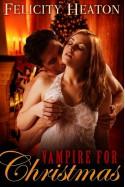 Vampire for Christmas - Felicity E. Heaton