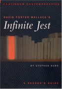 David Foster Wallace's Infinite Jest: A Reader's Guide - Stephen J. Burn