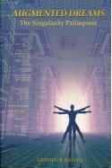 Augmented Dreams - Stephen B. Kagan