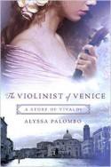 The Violinist of Venice: A Story of Vivaldi - Alyssa Palombo