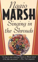 Singing in the Shrouds - Ngaio Marsh