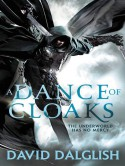 A Dance of Cloaks - David Dalglish