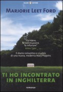 Ti ho incontrato in Inghilterra - Marjorie Leet Ford, Lidia Perria