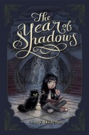 The Year of Shadows - Claire Legrand