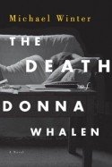 The Death of Donna Whalen - Michael Winter