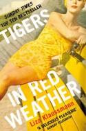 Tigers In Red Weather - Liza Klaussmann