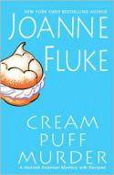 Cream Puff Murder - Joanne Fluke