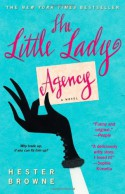 The Little Lady Agency - Hester Browne