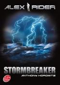 Stormbreaker (Aventures D'alex Rider T01) - Anthony Horowitz