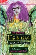 The Diary of Frida Kahlo: An Intimate Self-Portrait - Frida Kahlo, Carlos Fuentes, Sarah M. Lowe